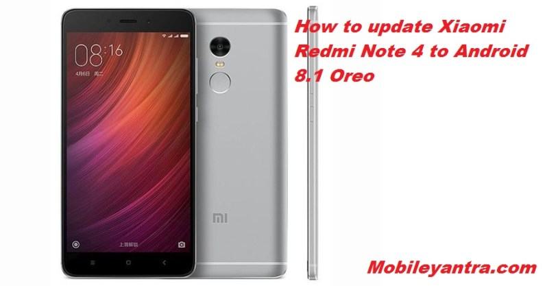 How to update Redmi Note 4 to Android 8 1 Oreo - CIMEC Digital News